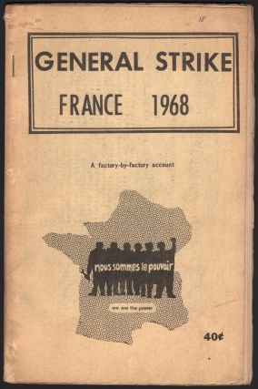 General Strike, France 1968: A Factory-by-Factory Account. Andree HOYLES.