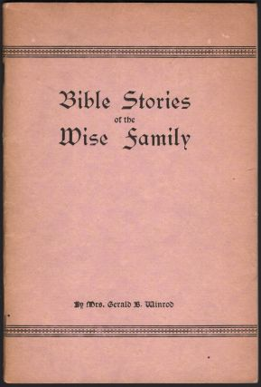 Bible Stories of the Wise Family