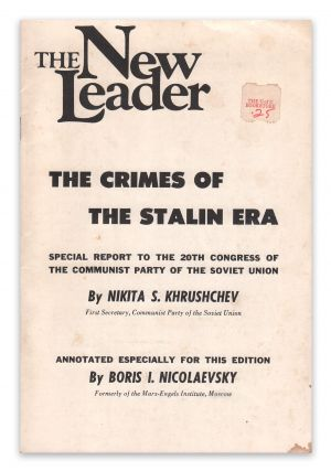 The Crimes of the Stalin Era: Special Report to the 20th Congress of The Communist Party of the...
