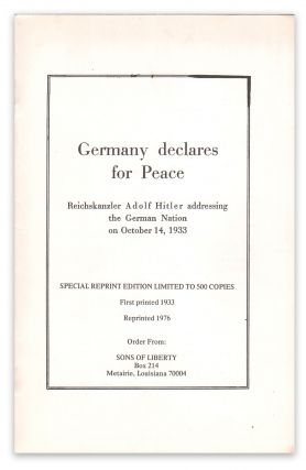 Germany Declares for Peace, Reichskanzler Adolf Hitler addressing the German Nation on October...