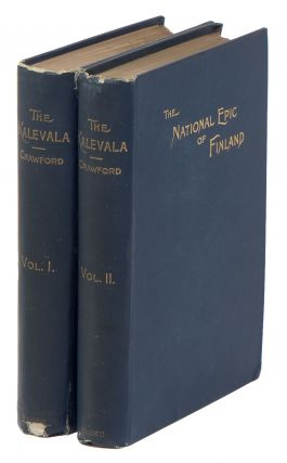 The Kalevala: The Epic Poem of Finland Into English. John Martin CRAWFORD.