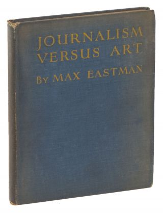 Journalism versus Art. Max EASTMAN
