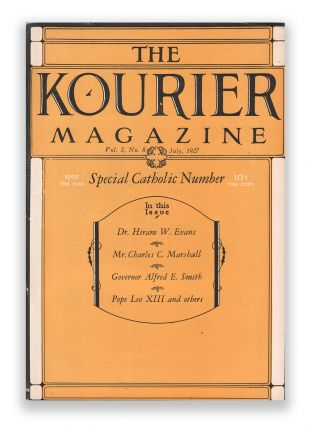 The Kourier Magazine, Vol. 3, No. 8, July, 1927 (Special Catholic Number). Knights of the Ku Klux Klan.