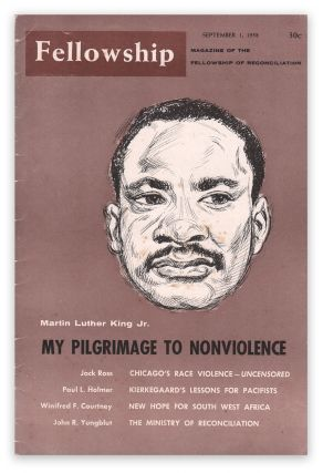 """My Pilgrimage to Nonviolence"" [in] Fellowship, Vol. 24, No. 17, September 1, 1958. KING Jr.,..."