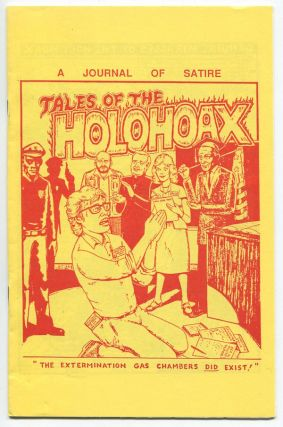 Tales of the Holohoax: A Journal of Satire, Vol. 1, No.1. Michael A. HOFFMAN II, A. Wyatt; pseud. Nick Bougas MANN.