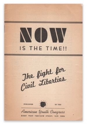 Now Is the Time!!: The Fight for Civil Liberties [cover title]