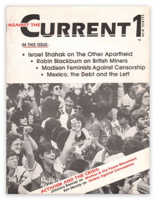 Against the Current, Vol. 1, No. 1 (New Series), January-February, 1986. Joanna BRENNER
