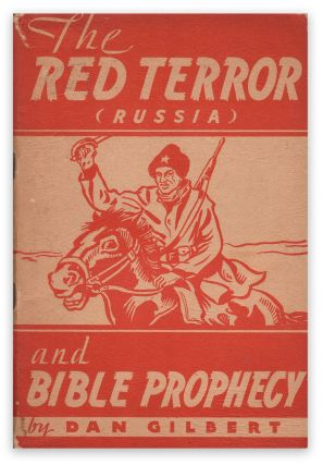 The Red Terror (Russia) and Bible Prophecy. Da GILBERT.