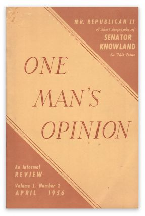 One Man's Opinion: An Informal Review, Vol. I, No. 2, April, 1956. Robert WELCH