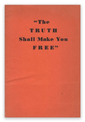 """The Truth Shall Make You Free"" 33° The Supreme Council, A. A. S. R."