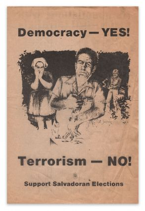 Democracy - YES! Terrorism - NO! Support Salvadoran Elections. CARP?