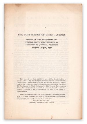 The Conference of Chief Justices. Report of the Committee on Federal-State Relationships as...