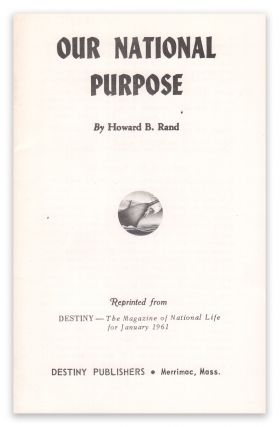 Our National Purpose. Howard B. RAND.