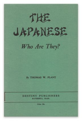 The Japanese: Who Are They? Thomas W. PLANT.
