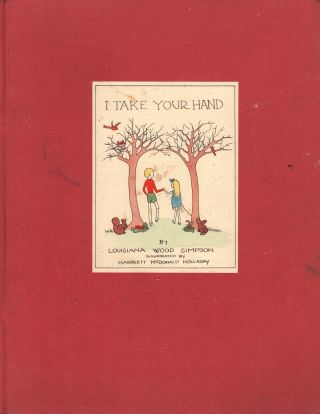 I Take Your Hand. Louisiana Wood SIMPSON, Harriett McDonald HOLLADAY