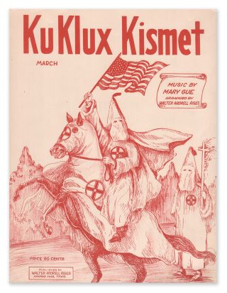 Ku Klux Kismet March. Mary GUE, Walter Ardrell RIGGS.