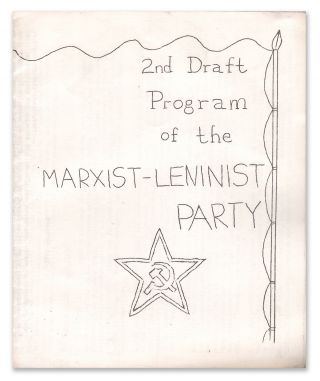2nd Draft Program of the Marxist-Leninist Party. Marxist-Leninist Party