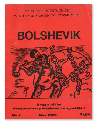 Bolshevik, No. 1, May 1976. Revolutionary Workers League, M-L.