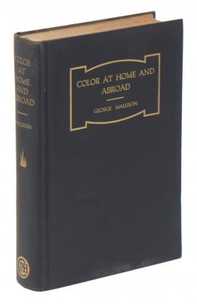 Color At Home and Abroad. George MALLISON