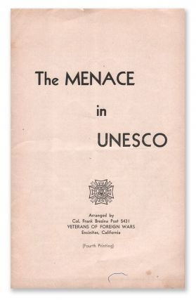 The Menance in U.N.E.S.C.O. (United Nations Education, Scientific & Cultural Organization). Program of November 15, 1952, Arranged by San Dieguito Post 416, Veterans of Foreign Wars