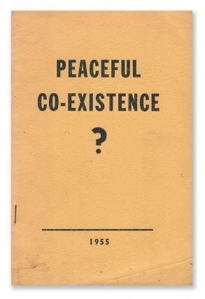 Peaceful Co-Existence? Dr. W. G. GODDARD.