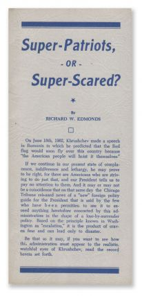 Super-Patriots, Or Super-Scared?