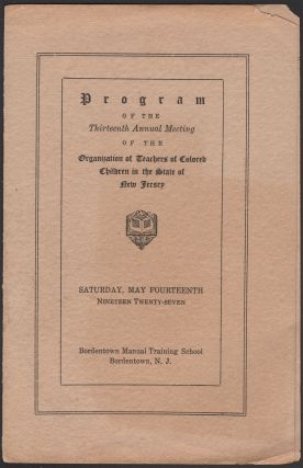Program of the Thirteenth Annual Meeting of the Organization of Teachers of Colored Children in...