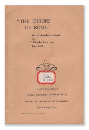 """The Errors of Rome"": An Explanatory Appeal to ""All Who Love the True Faith"" P. W. O'GORMAN"