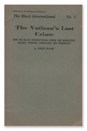 The Vatican's Last Crime: How the Black International Joined the World-Plot Against Freedom,...