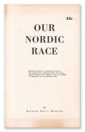 Our Nordic Race. Richard Kelly HOSKINS.