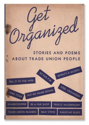 Get Organized: Stories and Poems About Trade Union People. Alan CALMER