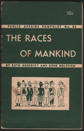 The Races of Mankind (Public Affairs Pamphlet No. 85). Ruth BENEDICT, Gene WELTFISH