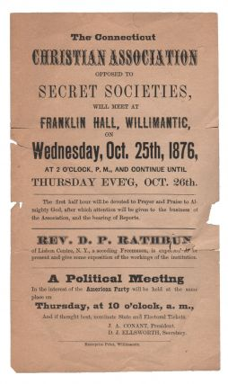 The Connecticut Christian Association Opposed to Secret Societies, Will Meet at Franklin Hall,...
