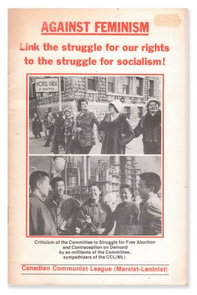 Against Feminism: Link the Struggle for Our Rights to the Struggle for Socialism! Criticism of...