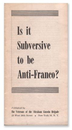 Is it Subversive to be Anti-Franco?