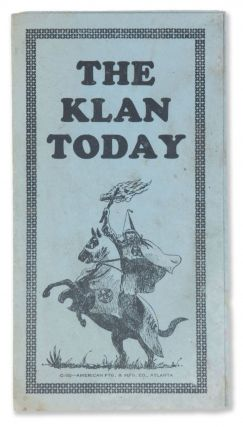 The Klan Today. Knights of the Ku Klux Klan