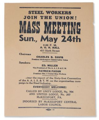 Steel Workers Join the Union! Mass Meeting, Sun., May 24th [broadside