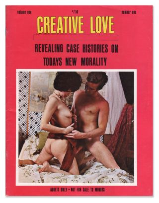 Creative Love: Revealing Case Histories on Todays New Morality, Vol. 1, No. 1