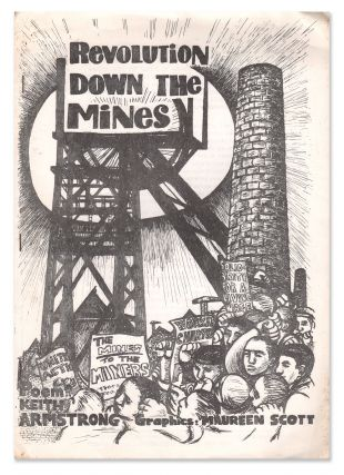 Revolution Down the Mines. Keith ARMSTRONG, Maureen SCOTT