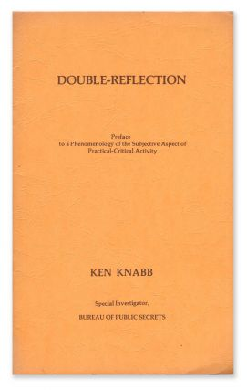 Double-Reflection: Preface to a Phenomenology of the Subjective Aspect of Practical-Critical...