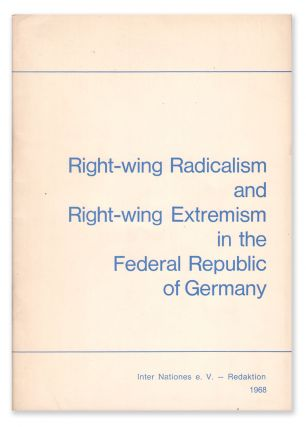 Right-wing Radicalism and Right-wing Extremism in the Federal Republic of Germany. Inter Nationes