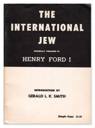 The International Jew: The World's Foremost Problem. Abridged from the original as published by...
