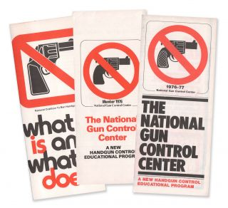 Three gun control brochures from the National Gun Control Center & National Coalition to Ban...