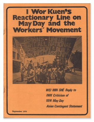 I Wor Kuen's Reactionary Line on May Day and the Workers' Movement. Wei Min She
