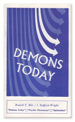 Demons Today / Psychic Phenomena / Spiritualism. Russell T. / J. Stafford Wright HITT