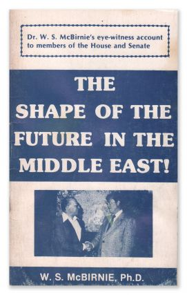 The Shape of the Future in the Middle East. W. S. MCBIRNIE