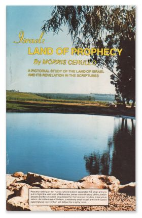 Israel: Land of Prophecy. A Pictorial Study of the Land of Israel and Its Revelation in the...