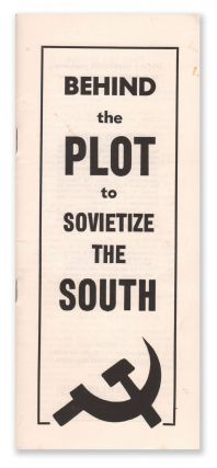 Behind the Plot to Sovietize the South