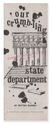Our Crumbling State Department. Bryton BARRON
