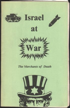 Israel at War: The Merchants of Death